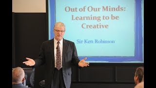 Sir Ken Robinson - Out of Our Minds