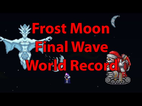 Terraria Frost Moon Final Wave Record 9:42pm
