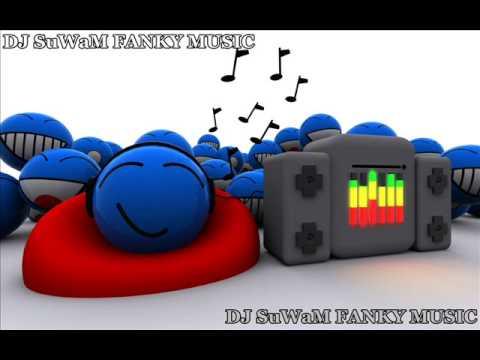 { DJ SuWaM™ } - FANKY MUSIC [V3]
