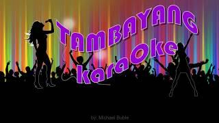 My Funny Valentine by Michael Buble TambayangKaraOke