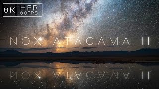 NOX ATACAMA II | 8K60