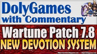 Wartune Patch 7.8 - New DEVOTION System Guide