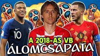 A 2018-as Világbajnokság Álomcsapata! | Modric, Mbappé, Hazard és sokan mások!