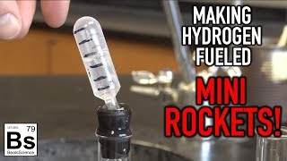 Making Hydrogen Fueled Mini-Rockets
