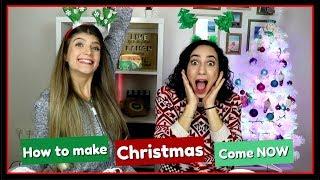 Πώς να κάνετε τα Χριστούγεννα να έρθουν νωρίτερα || fraoules22