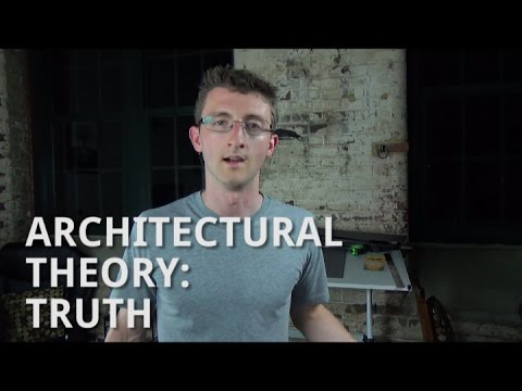 Architectural Theory: Truth