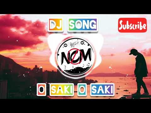 o-saki-o-saki-dj-remix-song-  -batal-house-  -dj-sagor-  -sagor-squad-  