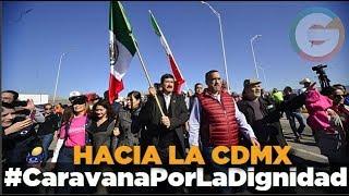 Inicia travesía #CaravanaPorLaDignidad hacia la #CDMX #Chihuahua