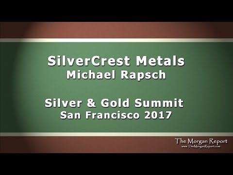 SilverCrest Metals   Silver and Gold Summit 2017