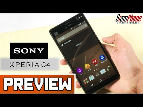 [Preview] : Sony Xperia C4 Dual by SiamPhone