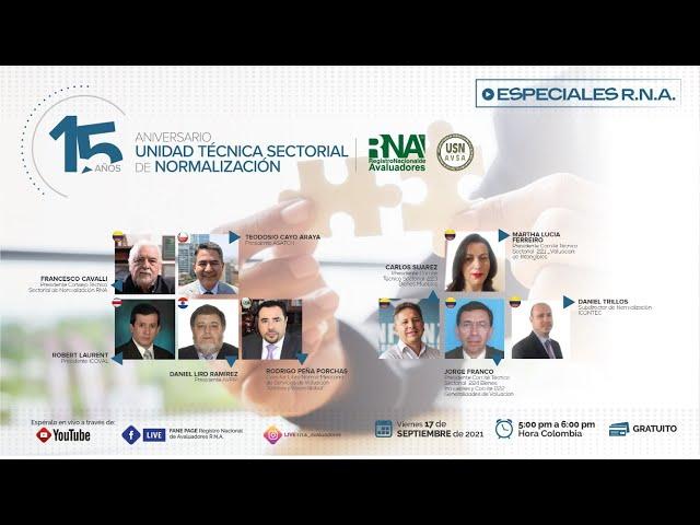 15 ANIVERSARIO DE LA UNIDAD TÉCNICA SECTORIAL DE NORMALIZACIÓN