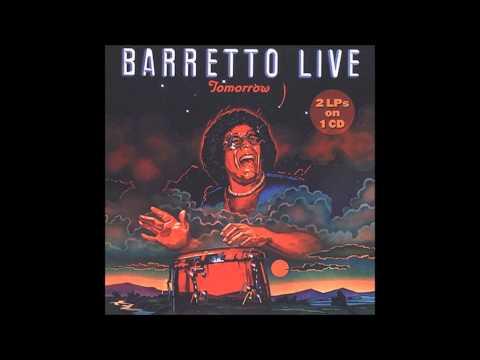 RAY BARRETTO: Tomorrow.