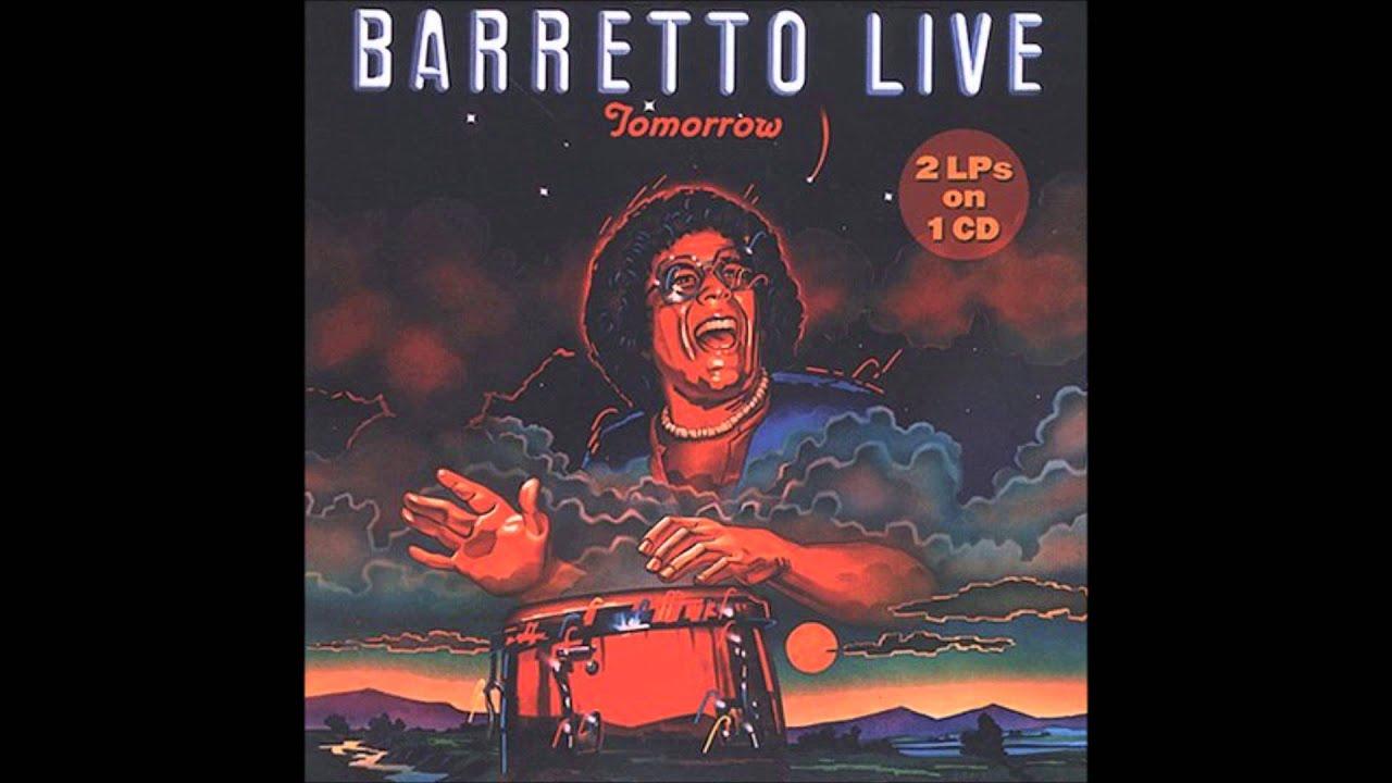 RAY BARRETTO: Tomorrow. (Compilation) - YouTube