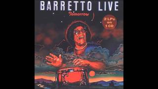 RAY BARRETTO: Tomorrow.