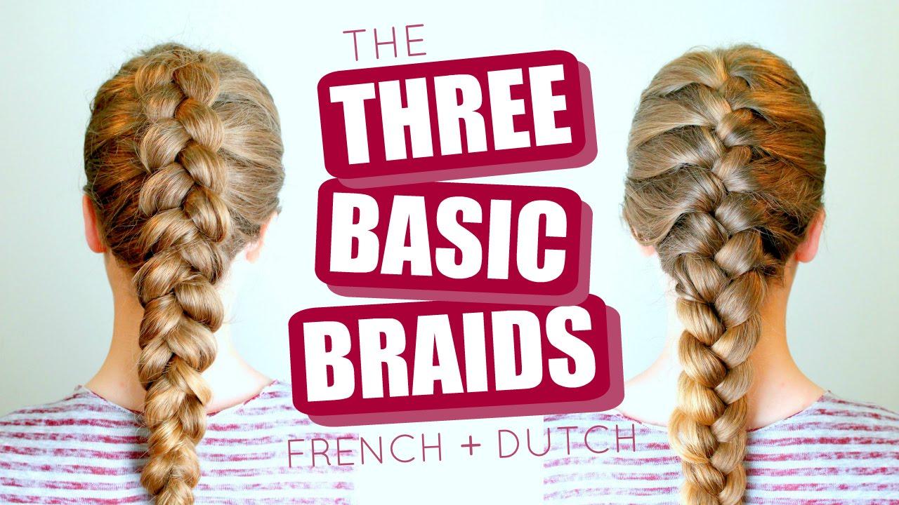 How To Braid, French Braid, And Dutch Braid ~ Basic Braiding Tutorial