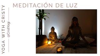Meditando con Cristy: Meditación de Luz