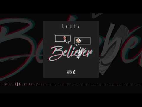 Cauty - Belieber