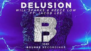 Will Sparks x Reece Low - Delusion ( RAMIERI Remix ) *Full in bio*