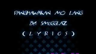 Repeat youtube video SMUGGLAZ- panghawakan mo lang (lyrics) full version