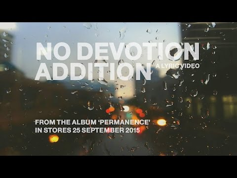 "No Devotion - ""Addition"" (Official Lyric Video)"