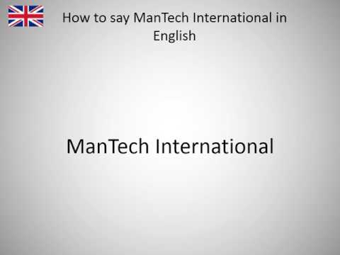 How To Say ManTech International In English?