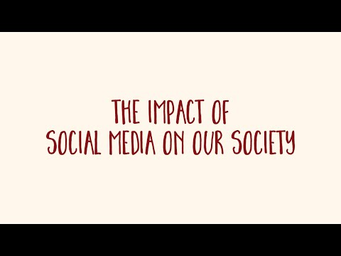 1  The impact of social media in our society
