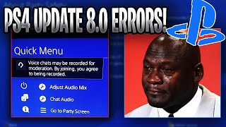 PLAYSTATION UPDATE 8.0 *WORST UPDATE EVER* PLAYSTATION RECORDING PARTY CHAT! PSN BROKEN UPDATE🤮