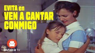 Ven a Cantar Conmigo - Película Completa de Evita