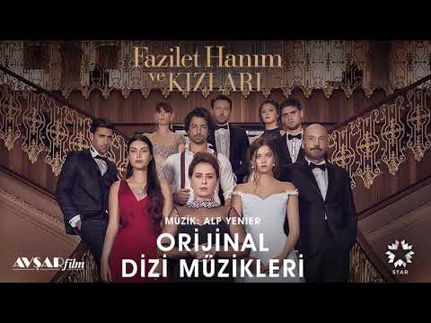 Fazilet Hanım ve Kızları - 12 - Korkuyorum (Soundtrack - Alp Yenier, Emre Altaç)