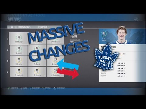 MASSIVE CHANGES - NHL 18 - Toronto Maple Leafs Franchise Mode Ep. 9
