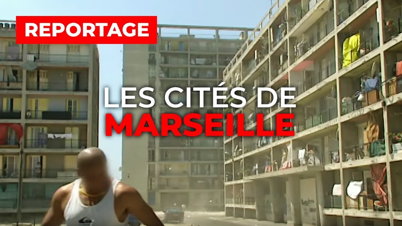 Les cités de Marseille