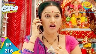 Taarak Mehta Ka Ooltah Chashmah - Episode 216 - Full Episode