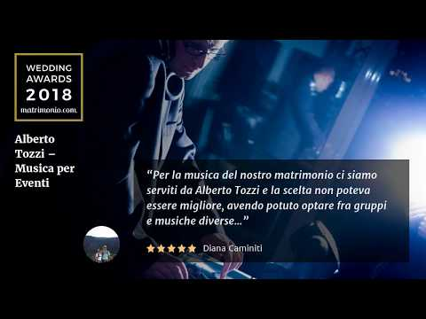 Musica per Matrimonio - Wedding Awards 2018 by matrimonio.com - Alberto Tozzi Musica per Eventi