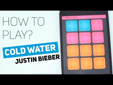 Thumbnail: How to play: Cold Water (feat. Justin Bieber & MØ) - SUPER PADS - Refresh kit