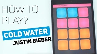 How to play: Cold Water (feat. Justin Bieber & MØ) - SUPER PADS - Refresh kit