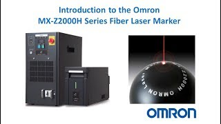 Introduction to the Omron MX-Z Laser Marker, direct connectivity to Vision System