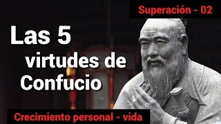 Las 5 virtudes de Confucio
