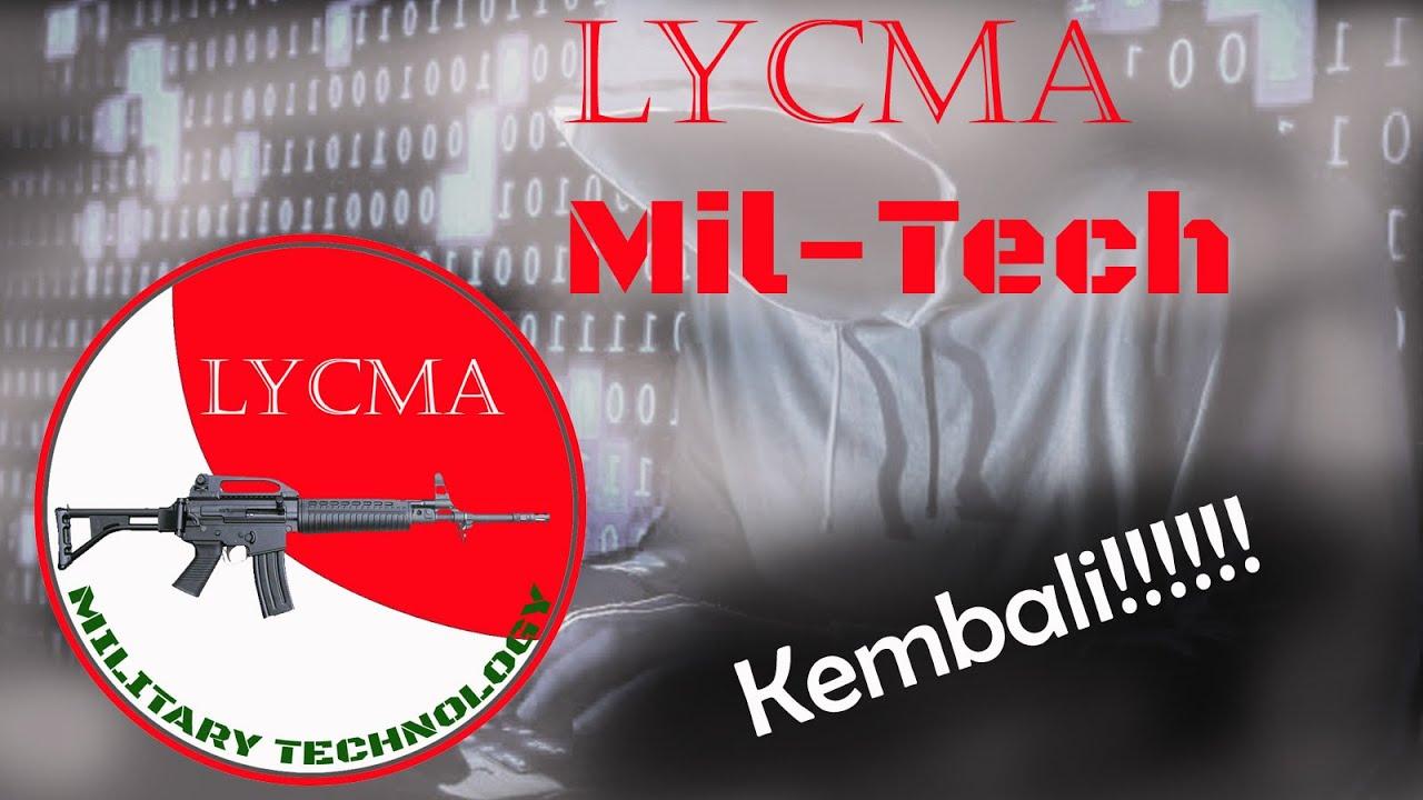 Channel Lycma Mil-Tech Kembali Setelah Dibajak