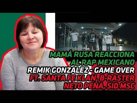 RUSSIAN MOM REACTS to Remik Gonzalez - Game Over - ft. Santa Fe Klan, B-Raster... | REACTION