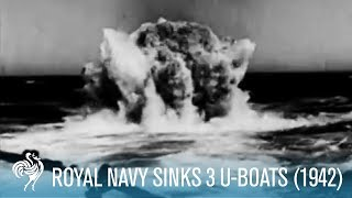 Navy Sinks Three U-Boats (1942)