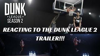 REACTING TO THE DUNK LEAGUE TRAILER!!! Video