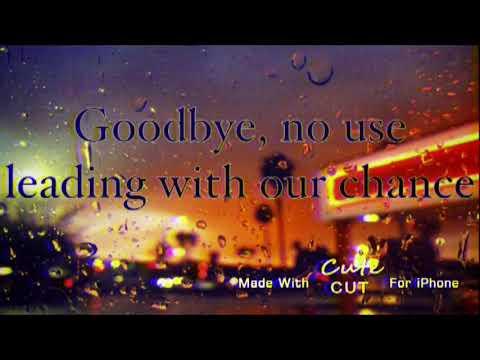 Russ- Goodbye Lyric Video