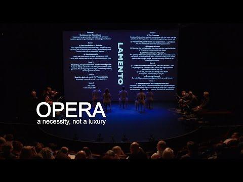 Opera - a necessity, not a luxury