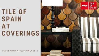 Tile Of Spain At Coverings 2015