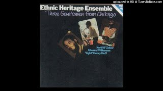 Ethnic Heritage Ensemble - Moving Of Seasons (1981)
