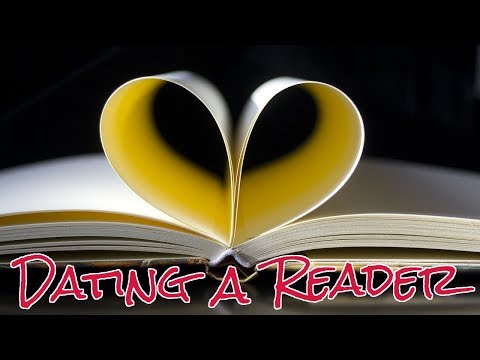 DATING A READER (a Skit / The Truth)