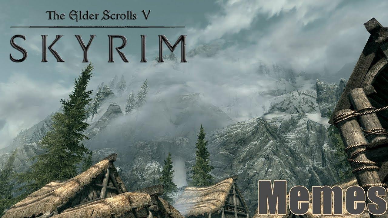 Memes - The Elder Scrolls V: Skyrim - YouTube