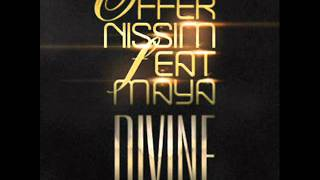 Offer Nissim Feat. Maya Simantov - Divine (Original Mix)