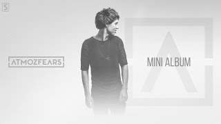 Atmozfears / mini album mix