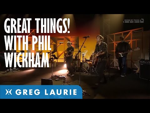 Great Things (With Phil Wickham and Brennley Brown)